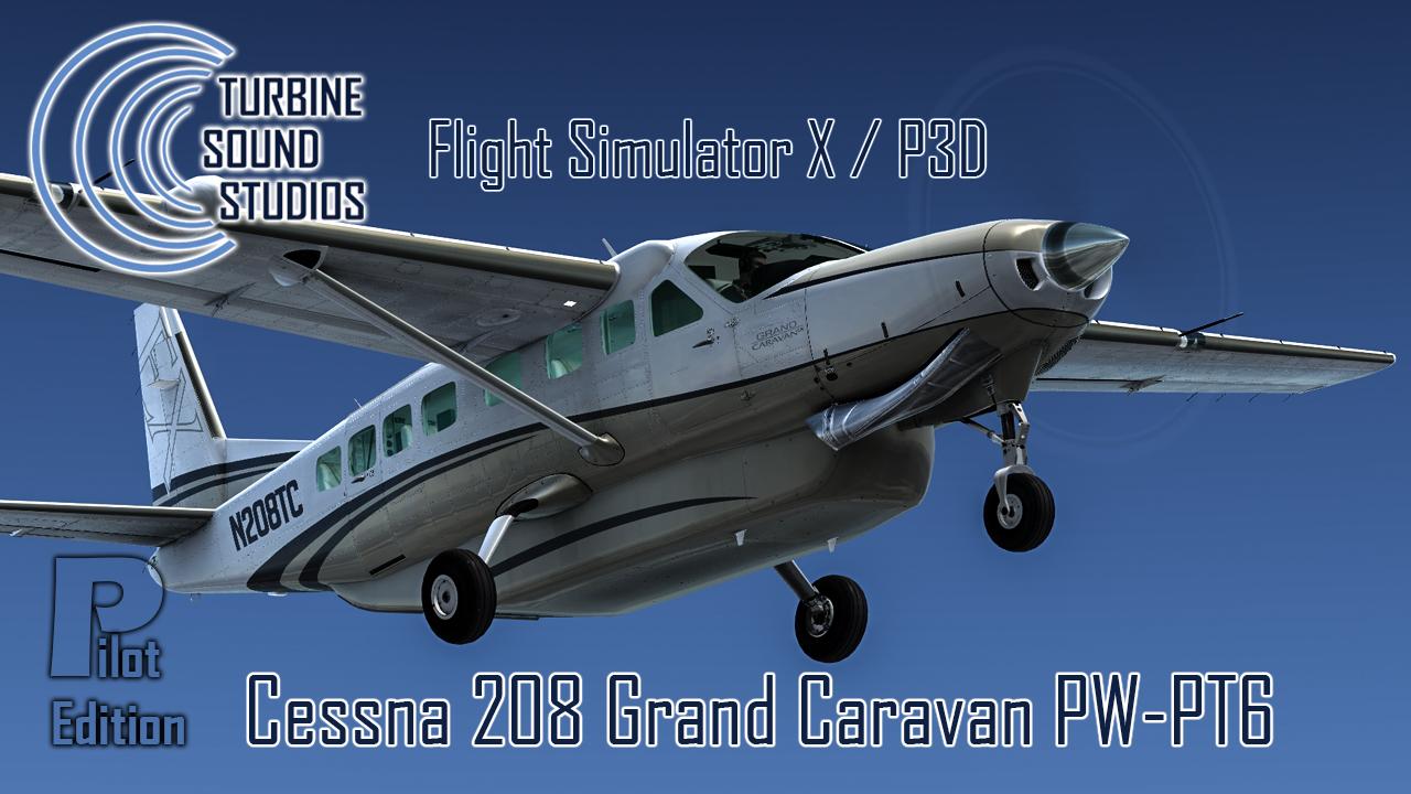 TSS Censsna 208 PW-PT6 Pilot Edition soundpackage for FSX / P3D